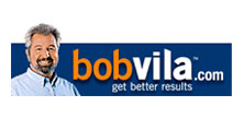 Bob Villa.com - Get Better Results